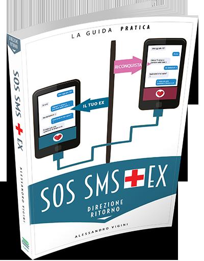 SOS SMS Riconquista il Tuo Ex